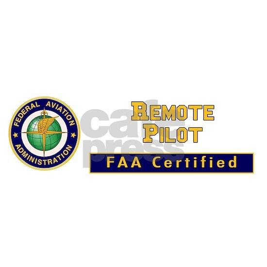 FAA Certified Remote Pilot