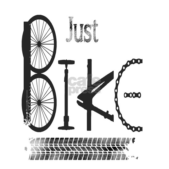 Just Bike Motivational Quote from bicycle parts