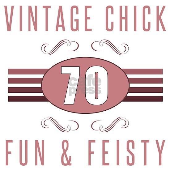 70th Birthday Vintage Chick