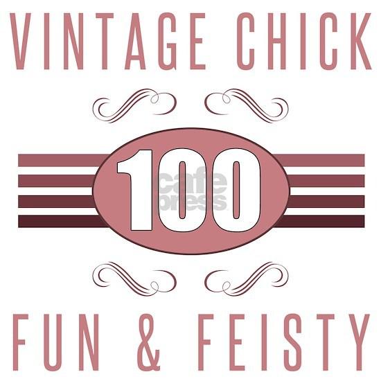 100th Birthday Vintage Chick