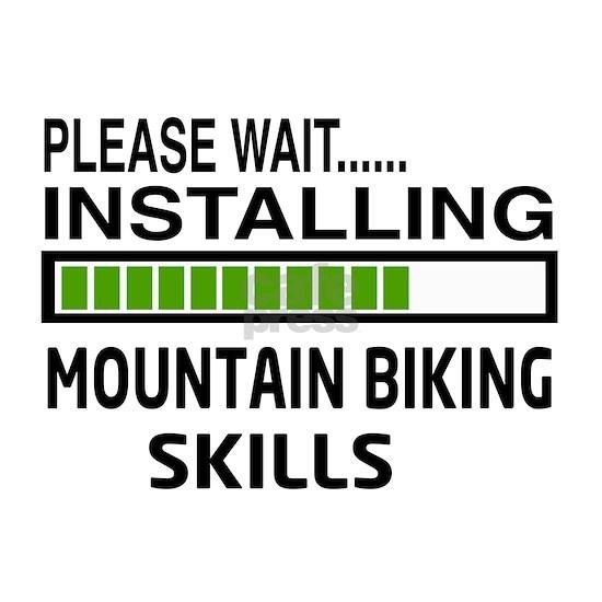 Please wait, Installing Mountain Biking Skills
