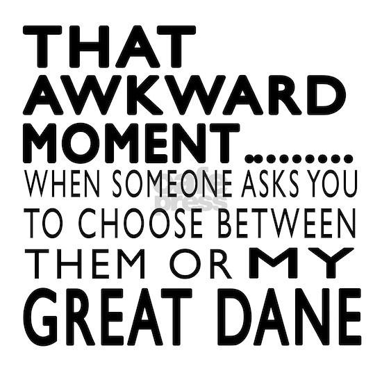 Awkward Great Dane Dog Designs