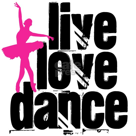 Live, Love, Dance with Ballerina