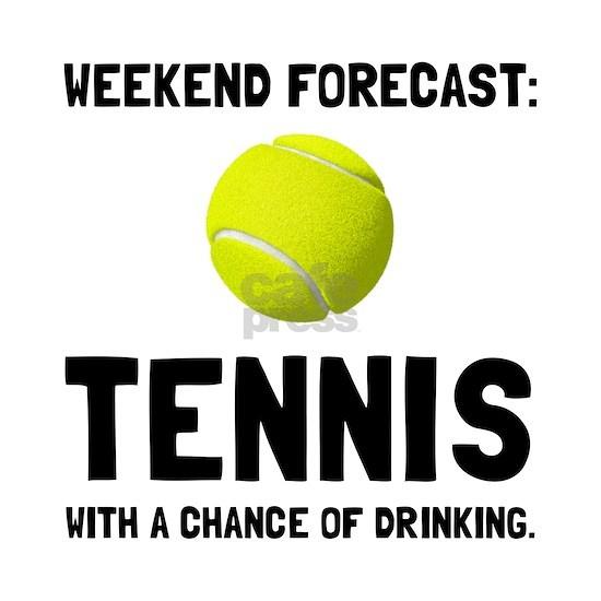 Weekend Forecast Tennis