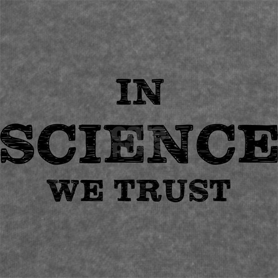 In Science We Trust