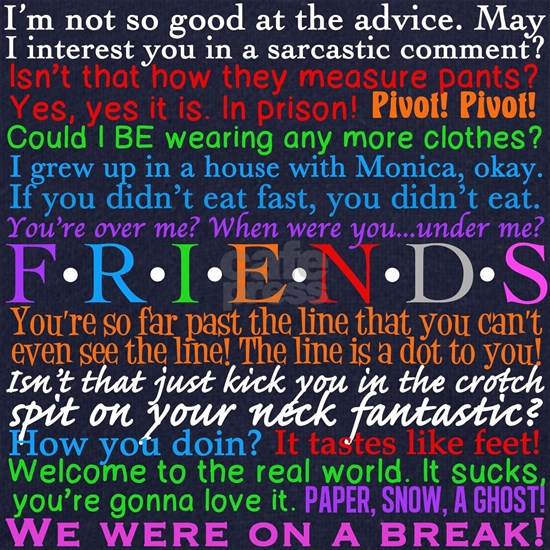 Friends TV Quotes