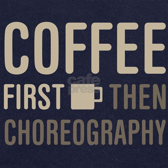 Coffee Then Choreography