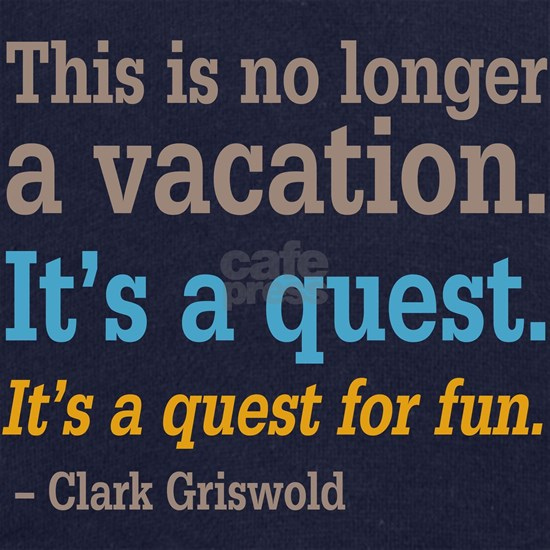 Clark Griswold - Quest For Fun
