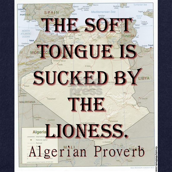 The Soft Tongue Is Sucked - Algerian