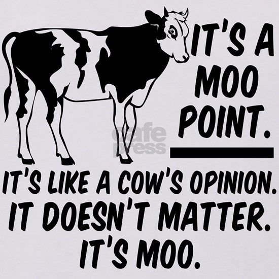 Moo Point