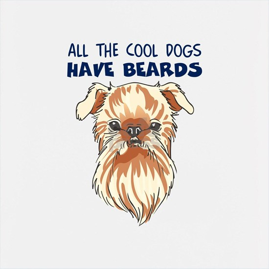COOL DOGS HAVE BEARDS