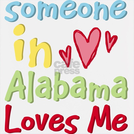 SomeoneInAlabamaLovesMe