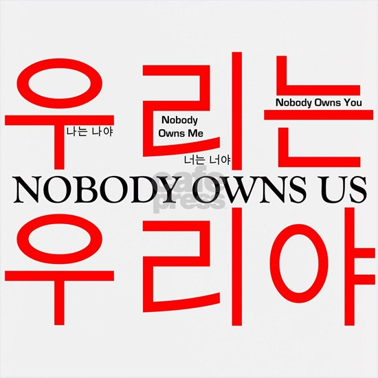 Nobody Owns Us