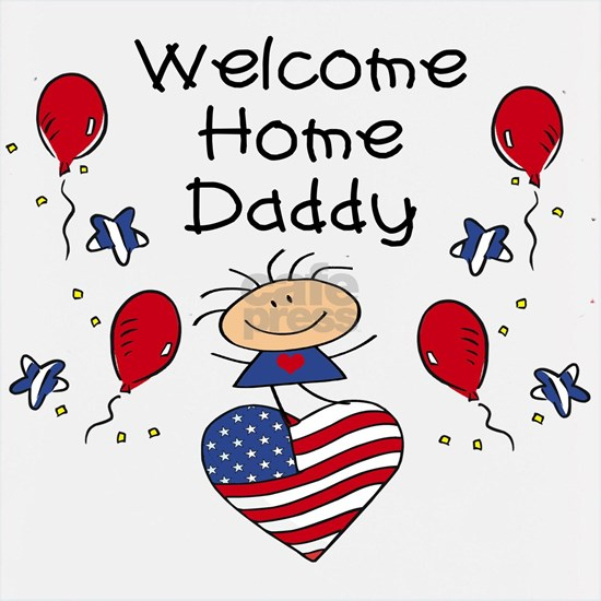 welcome home daddy copy