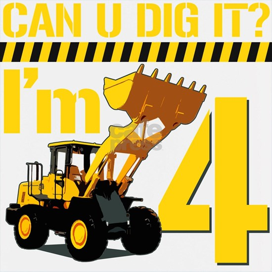 Can You Dig It? Im 4