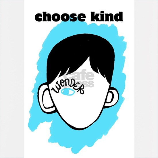 "WONDER ""choose kind"""