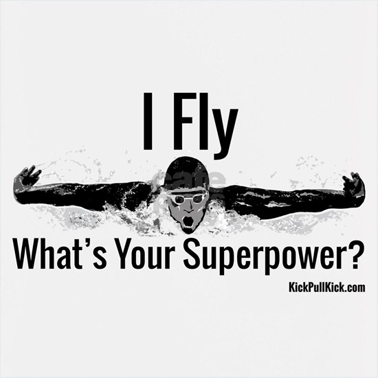 I Fly What's Your Superpower?