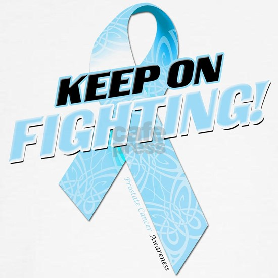 Keep on Fighting Prostate Cancer