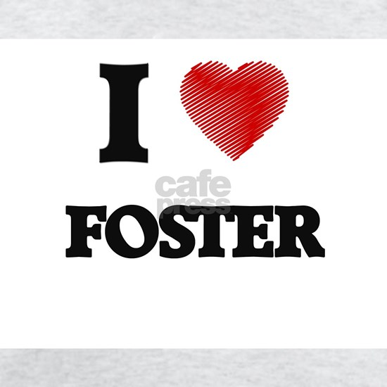 I Love Foster