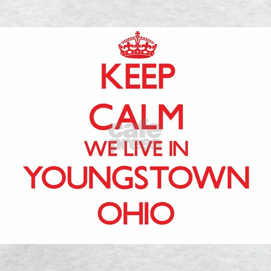 Keep calm we live in Youngstown Ohio