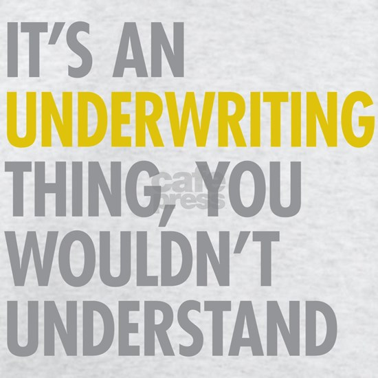 Underwriting Thing