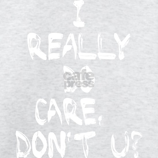 I Really Do Care