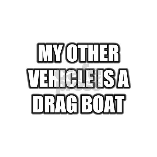 myothervehicledragboat