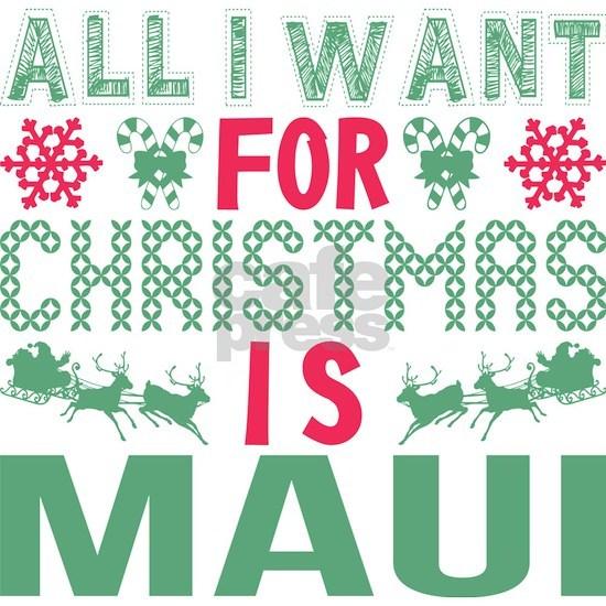 All I Want Christmas Maui Holidays