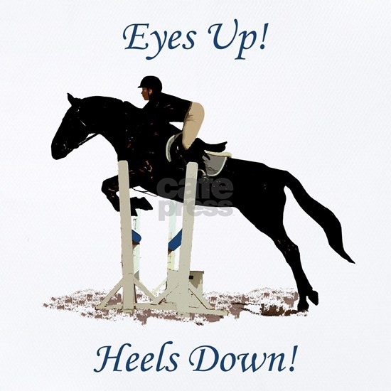 Eyes Up! Heels Down! Horse