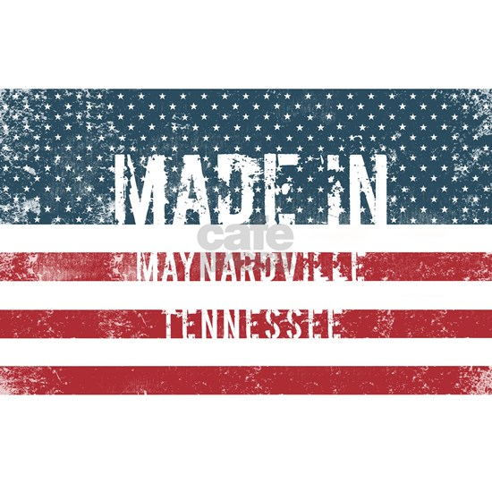 Made in Maynardville, Tennessee