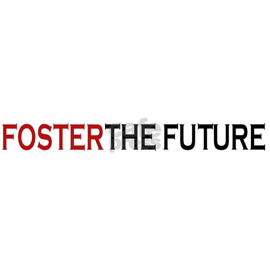 Foster the future