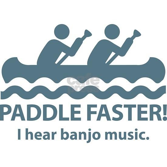 PaddleFasterIHearBanjoMusic-Blue