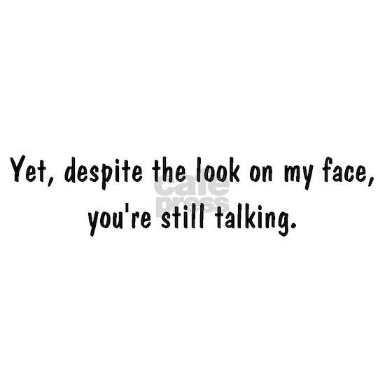 still talking