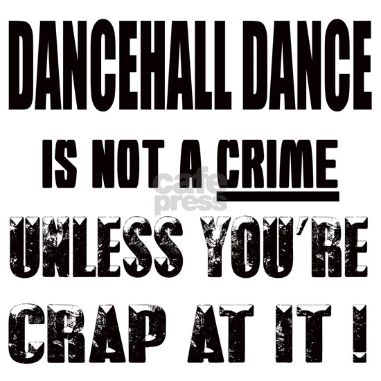 dancehall dance is not a crime