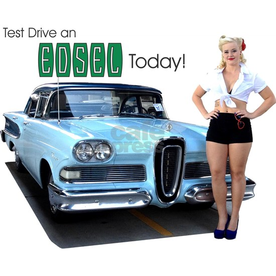 Test Drive an Edsel Today!