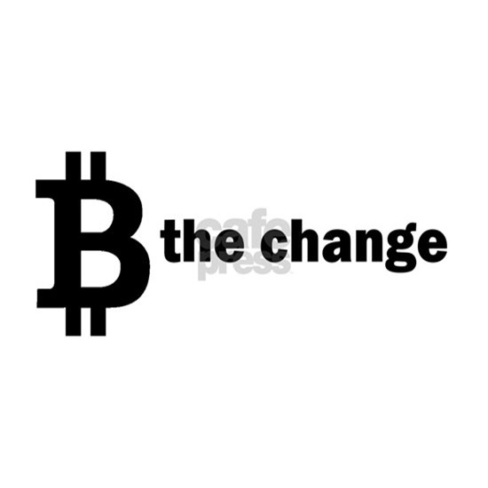 B Be The Change - Bitcoin