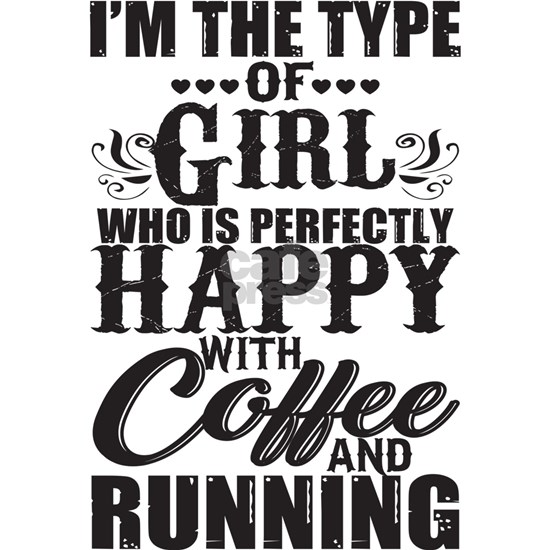 Girl Who Is Perfectly T Shirt, Coffee And Running