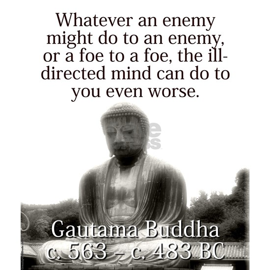 Whatever An Enemy Might Do - Buddha