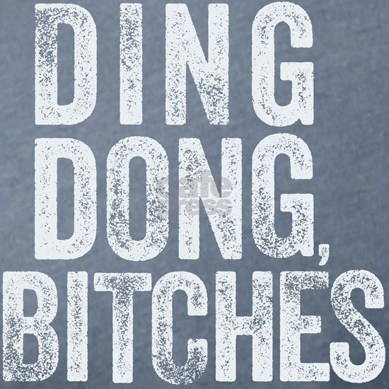 Ding Dong, Bitches