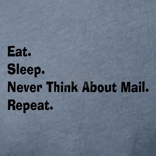 Retired USPS eat sleep never think mail