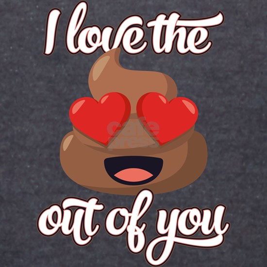 Emoji Love the Poop out of You