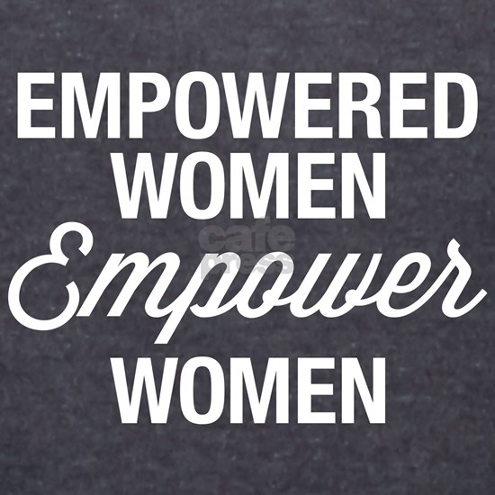 Empowered Women Empower Women Dark