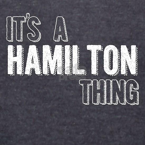 Its A Hamilton Thing