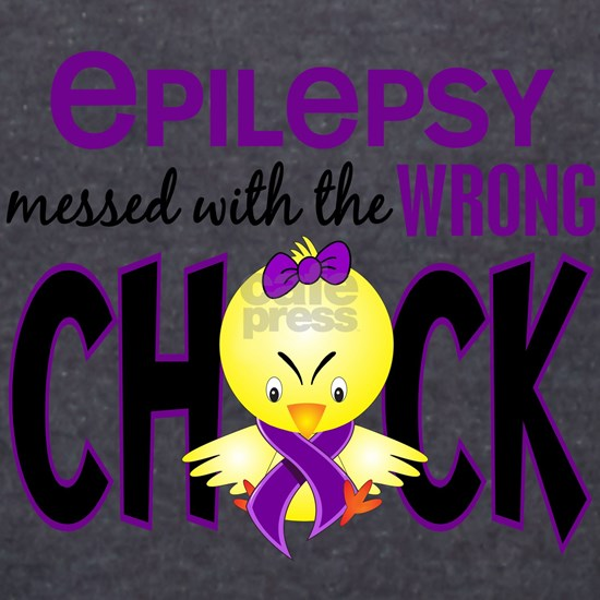 - Messed With Wrong Chick Epilepsy