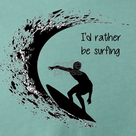 I'd Rather Be Surfing