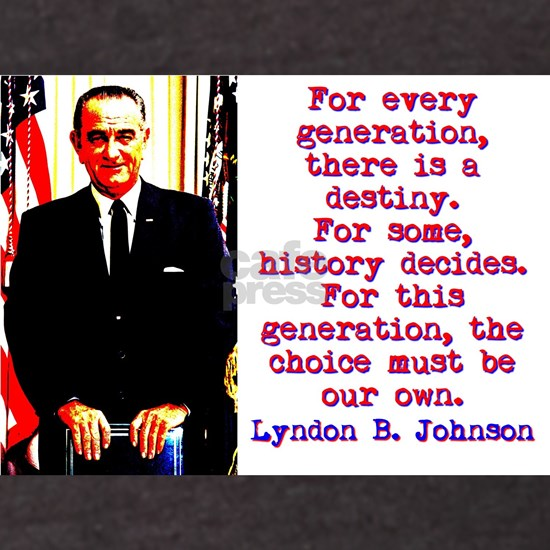 For Every Generation - Lyndon Johnson