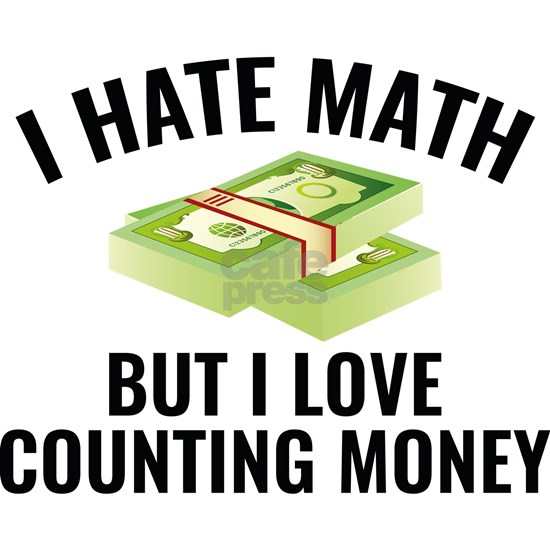 HateMathCountMoney1B