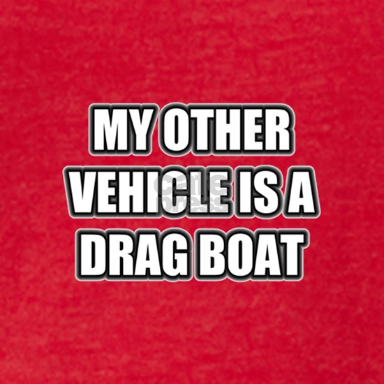 myothervehicledragboat