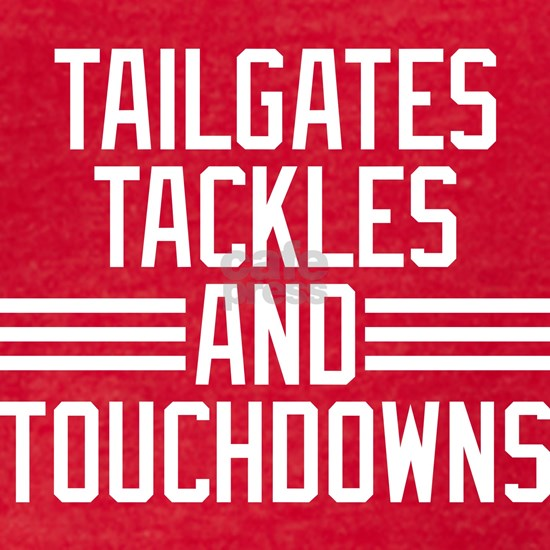 Tailgates Tackles And Touchdowns