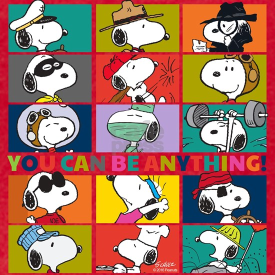 Snoopy-You Can Be Anything